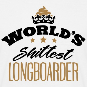 worlds shittest longboarder - T-shirt Homme