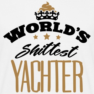 worlds shittest yachter - T-shirt Homme