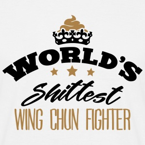 worlds shittest wing chun fighter - T-shirt Homme