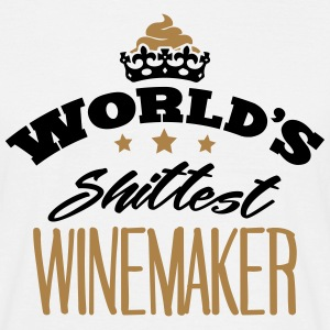 worlds shittest winemaker - Men's T-Shirt