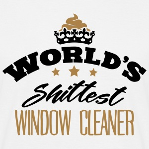 worlds shittest window cleaner - T-shirt Homme