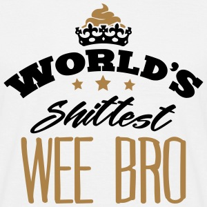 worlds shittest wee bro - T-shirt Homme