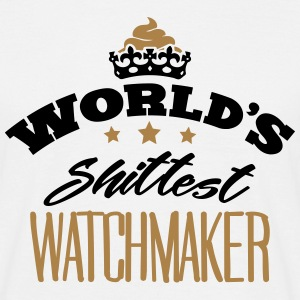 worlds shittest watchmaker - Men's T-Shirt