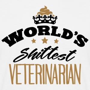 worlds shittest veterinarian - Men's T-Shirt