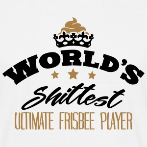 worlds shittest ultimate frisbee player - T-shirt Homme