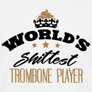 worlds shittest trombone player - Men's T-Shirt