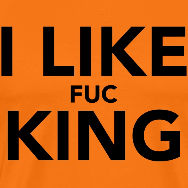 I like the KING T-shirt