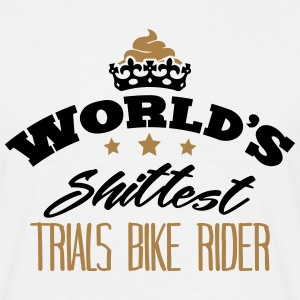 worlds shittest trials bike rider - T-shirt Homme