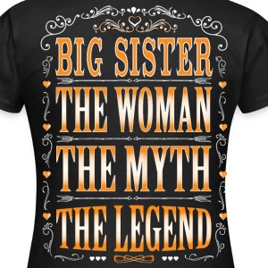 Big Sister The Legend... T-Shirts - Women's T-Shirt