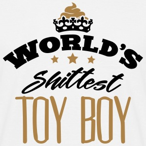 worlds shittest toy boy - Men's T-Shirt