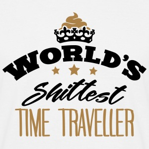 worlds shittest time traveller - T-shirt Homme