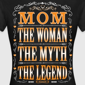 Mom The Legend... T-Shirts - Women's T-Shirt