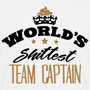 worlds shittest team captain - Men's T-Shirt