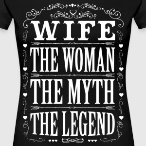 Wife The Legend... T-Shirts - Women's Premium T-Shirt