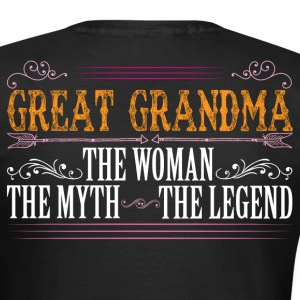 Great Grandma The Legend... T-Shirts - Women's T-Shirt