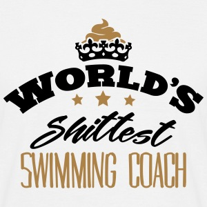 worlds shittest swimming coach - Men's T-Shirt