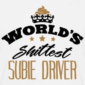 worlds shittest subie driver - T-shirt Homme