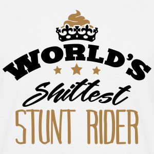 worlds shittest stunt rider - Men's T-Shirt