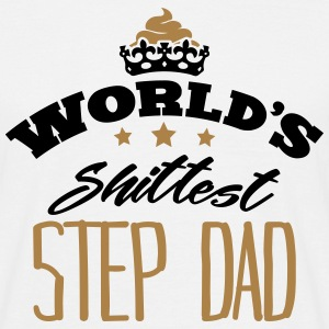 worlds shittest step dad - Men's T-Shirt