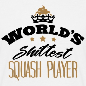 worlds shittest squash player - T-shirt Homme