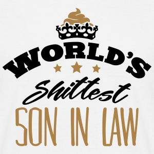 worlds shittest son in law - Men's T-Shirt