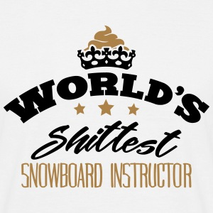 worlds shittest snowboard instructor - Men's T-Shirt