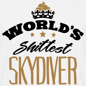 worlds shittest skydiver - T-shirt Homme