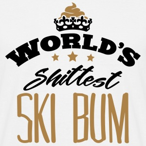 worlds shittest ski bum - Men's T-Shirt