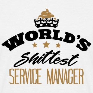 worlds shittest service manager - Men's T-Shirt