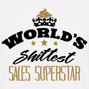 worlds shittest sales superstar - Men's T-Shirt
