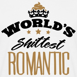 worlds shittest romantic - Men's T-Shirt