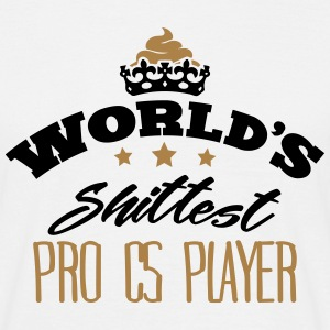 worlds shittest pro cs player - T-shirt Homme