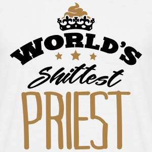 worlds shittest priest - Men's T-Shirt