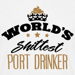 worlds shittest port drinker - Men's T-Shirt
