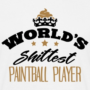 worlds shittest paintball player - T-shirt Homme