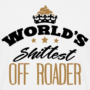 worlds shittest off roader - Men's T-Shirt