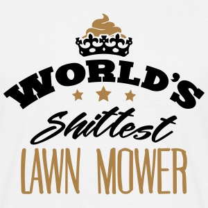 worlds shittest lawn mower - Men's T-Shirt