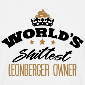 worlds shittest leonberger owner - T-shirt Homme