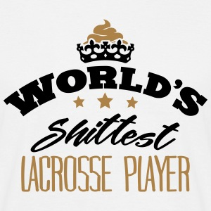 worlds shittest lacrosse player - T-shirt Homme
