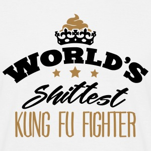 worlds shittest kung fu fighter - Men's T-Shirt