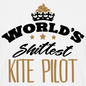 worlds shittest kite pilot - Men's T-Shirt