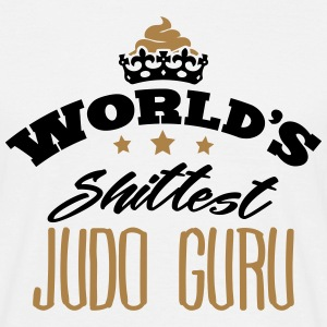 worlds shittest judo guru - Men's T-Shirt
