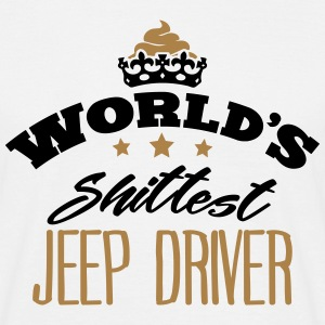 worlds shittest jeep driver - T-shirt Homme
