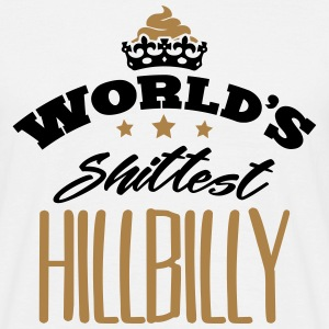 worlds shittest hillbilly - Men's T-Shirt