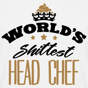 worlds shittest head chef - Men's T-Shirt