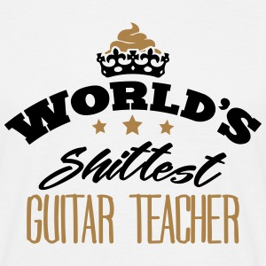 worlds shittest guitar teacher - T-shirt Homme