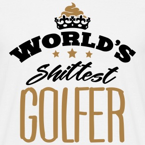worlds shittest golfer - Men's T-Shirt