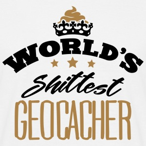 worlds shittest geocacher - Men's T-Shirt