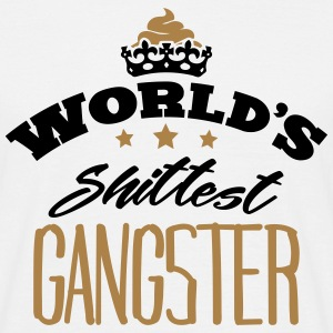 worlds shittest gangster - Men's T-Shirt