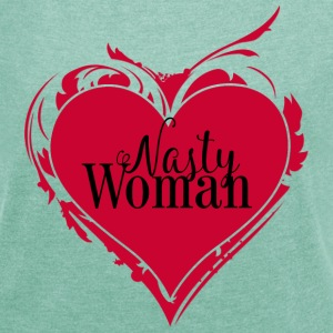 Nasty Woman ART Heart - Frauen T-Shirt mit gerollten Ärmeln